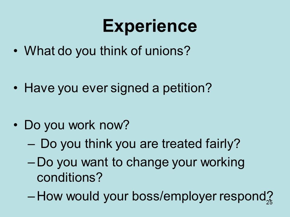 Experience What do you think of unions