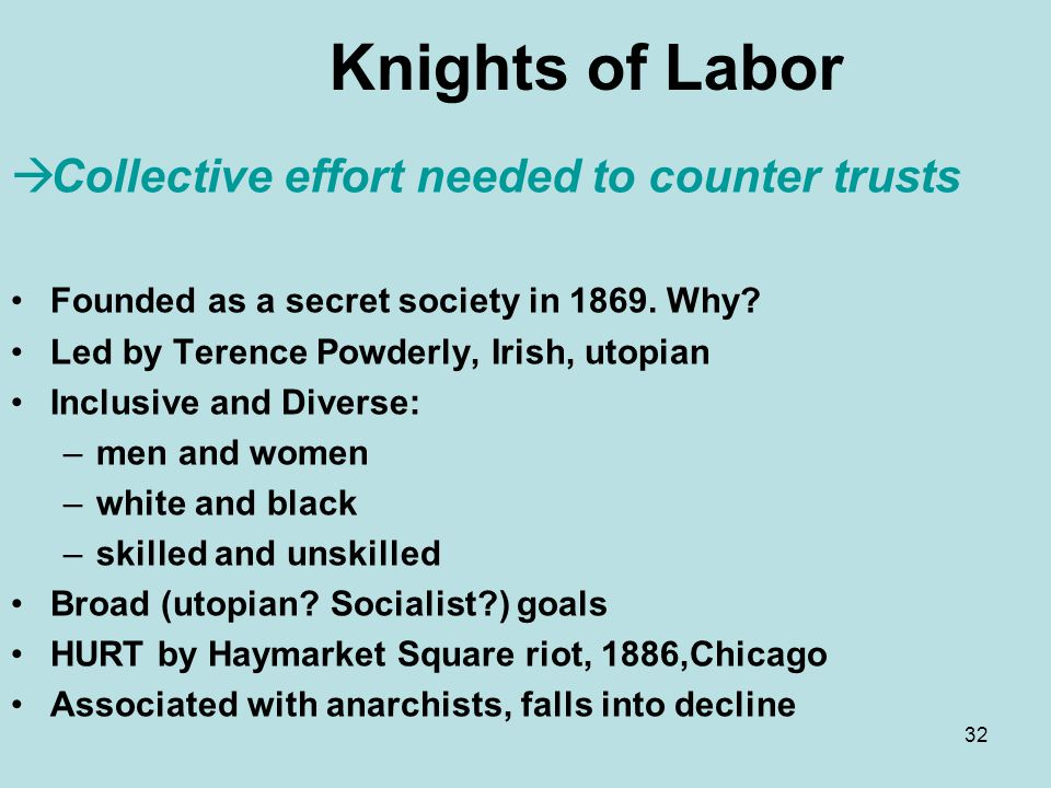Knights of Labor Collective effort needed to counter trusts