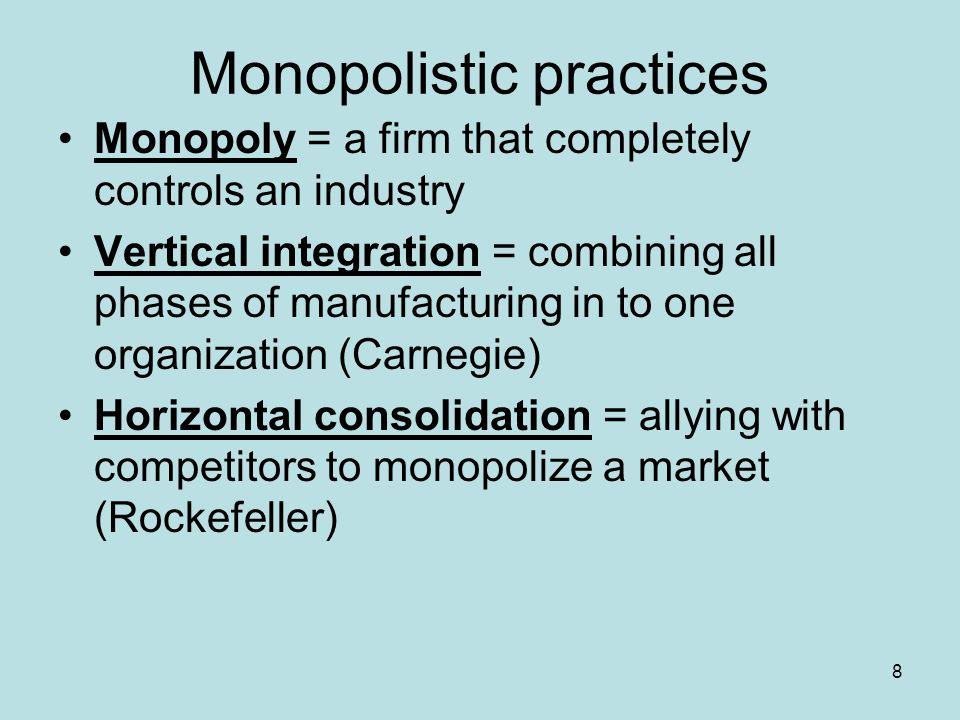 Monopolistic practices