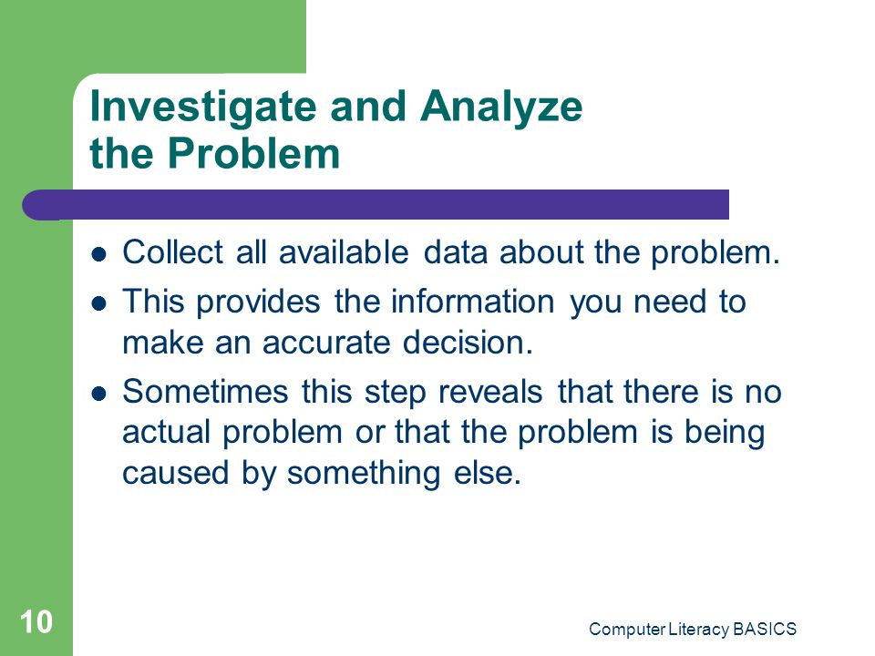 Investigate and Analyze the Problem