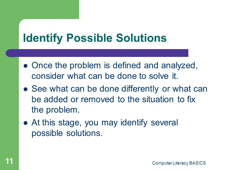 Identify Possible Solutions