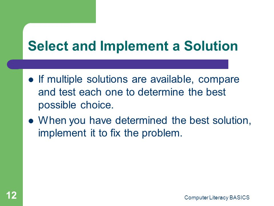Select and Implement a Solution