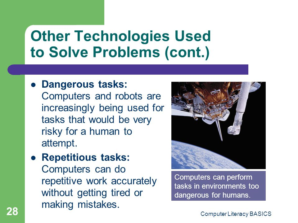 Other Technologies Used to Solve Problems (cont.)