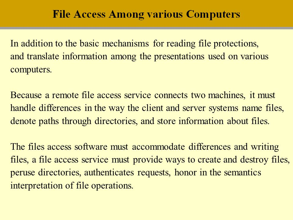 In addition to the basic mechanisms for reading file protections,
