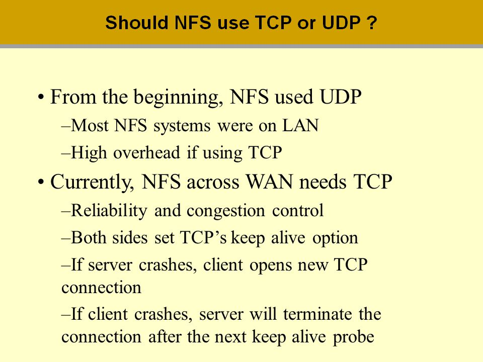 From the beginning, NFS used UDP