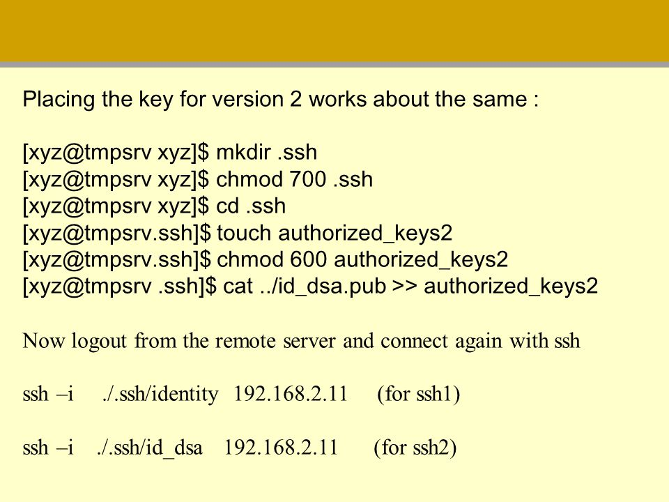 Placing the key for version 2 works about the same :