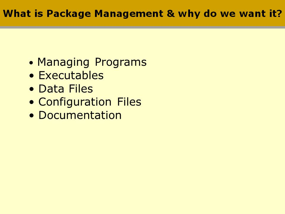 Executables Data Files Configuration Files Documentation
