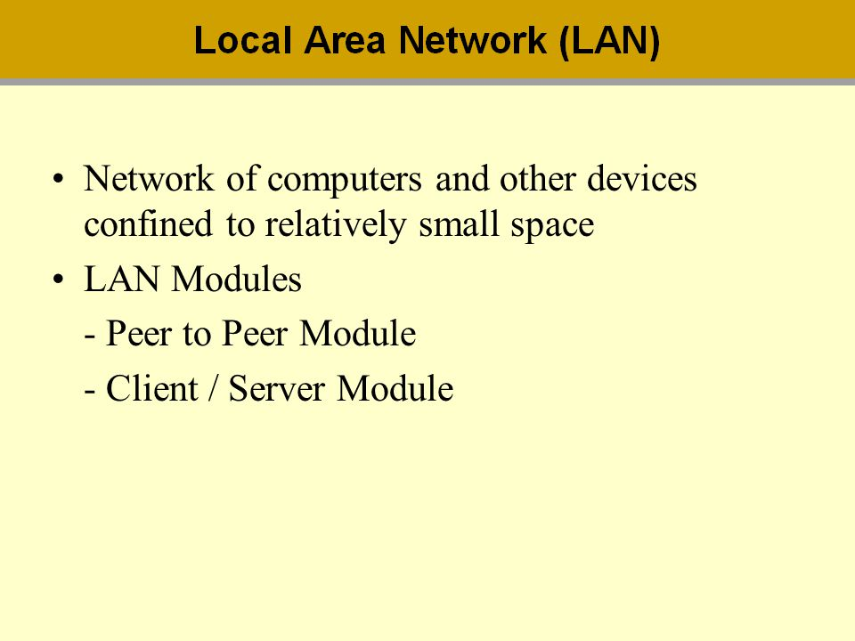 Network of computers and other devices confined to relatively small space