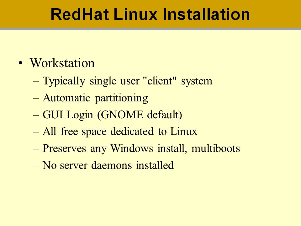 Workstation Typically single user client system