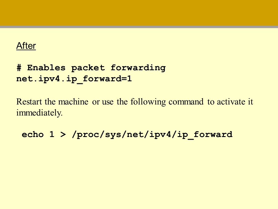 After # Enables packet forwarding net.ipv4.ip_forward=1. Restart the machine or use the following command to activate it.