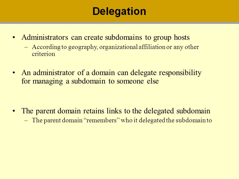 Administrators can create subdomains to group hosts