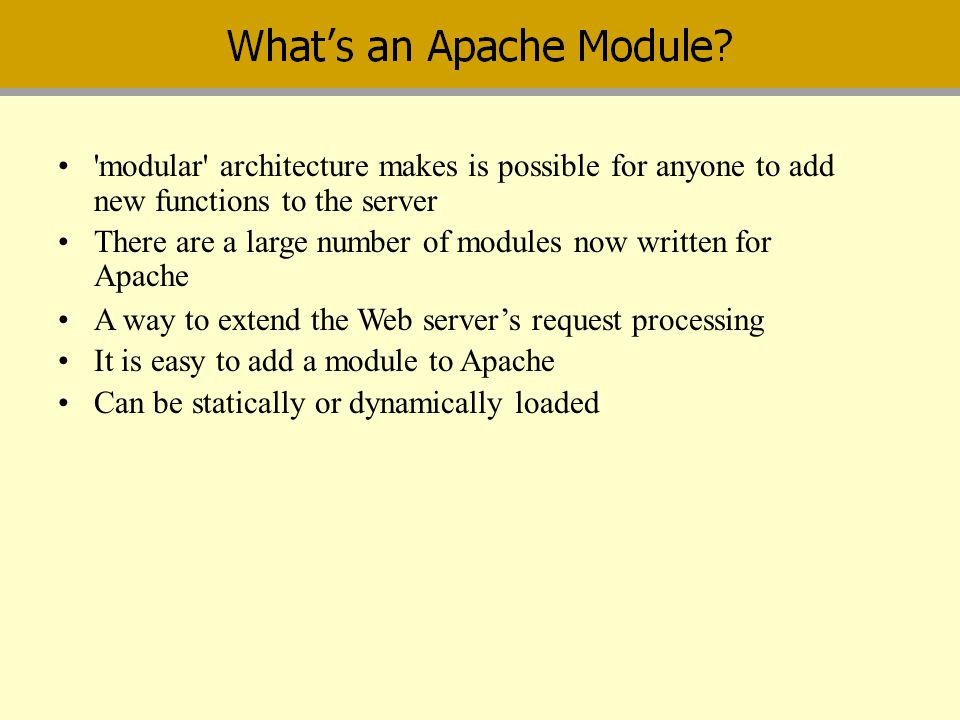modular architecture makes is possible for anyone to add new functions to the server