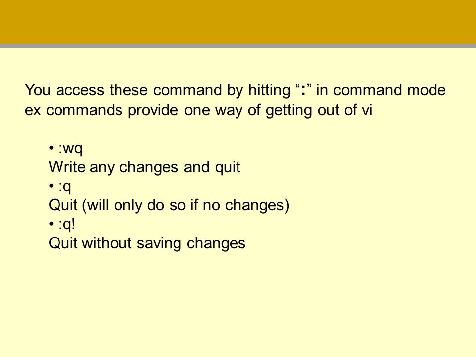 You access these command by hitting : in command mode