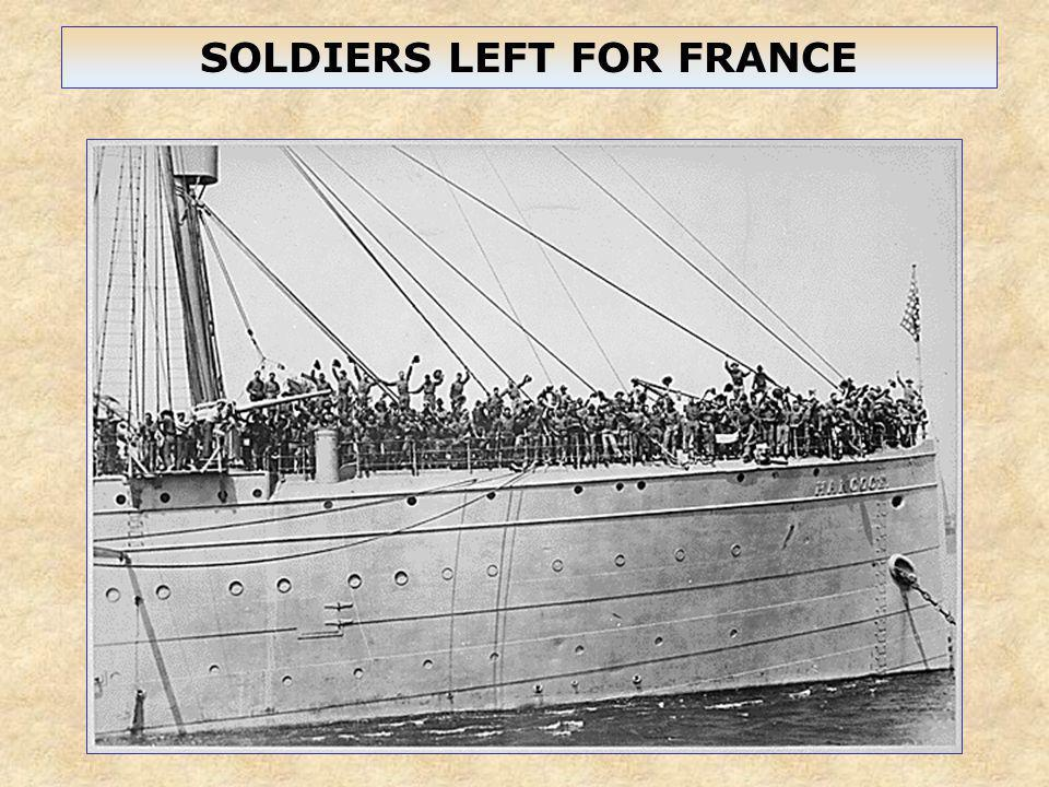 SOLDIERS LEFT FOR FRANCE
