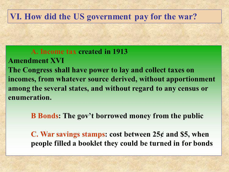 VI. How did the US government pay for the war