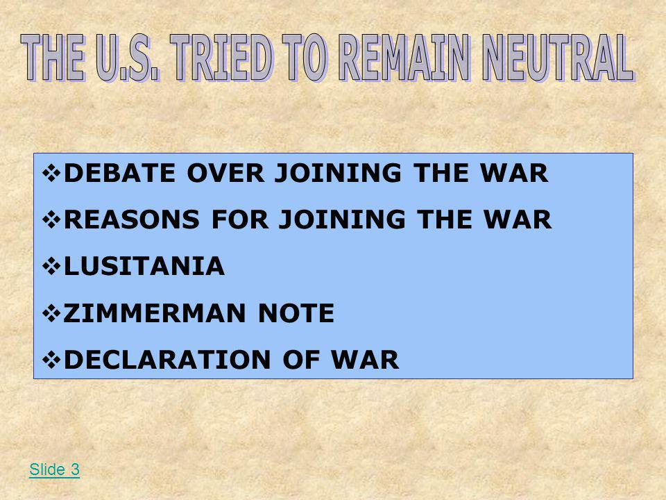 THE U.S. TRIED TO REMAIN NEUTRAL