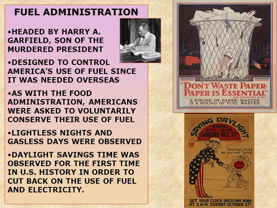 FUEL ADMINISTRATION HEADED BY HARRY A. GARFIELD, SON OF THE MURDERED PRESIDENT.