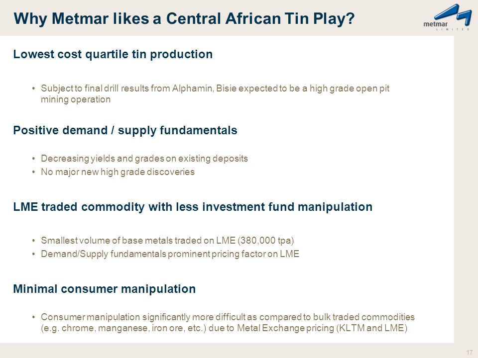 Why Metmar likes a Central African Tin Play