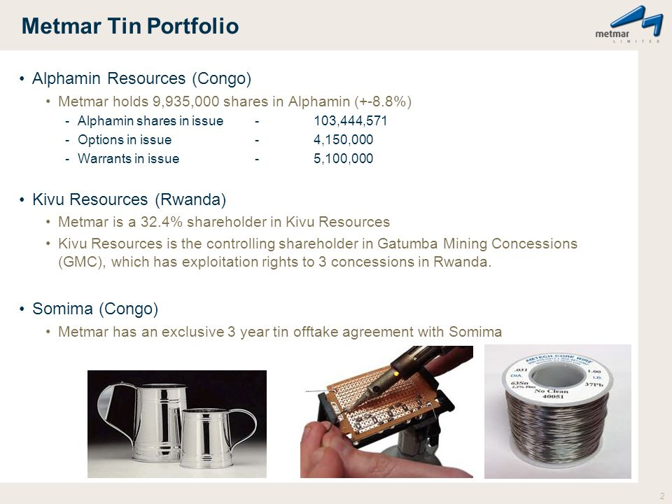 Metmar Tin Portfolio Alphamin Resources (Congo)