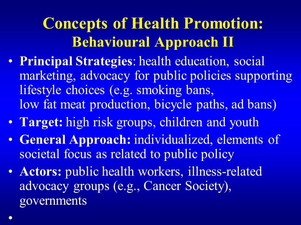 Concepts of Health Promotion: Behavioural Approach II