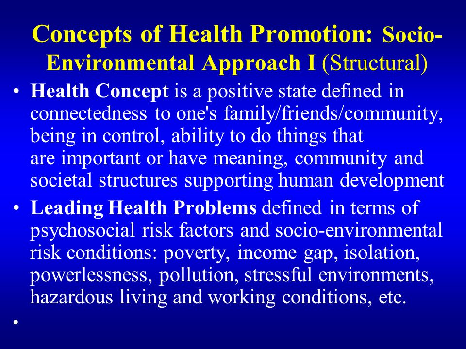 Concepts of Health Promotion: Socio-Environmental Approach I (Structural)