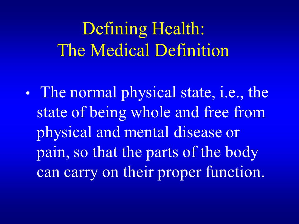 Defining Health: The Medical Definition