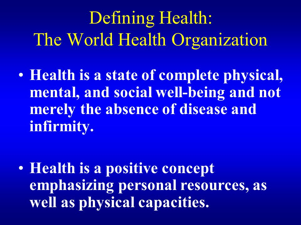 Defining Health: The World Health Organization