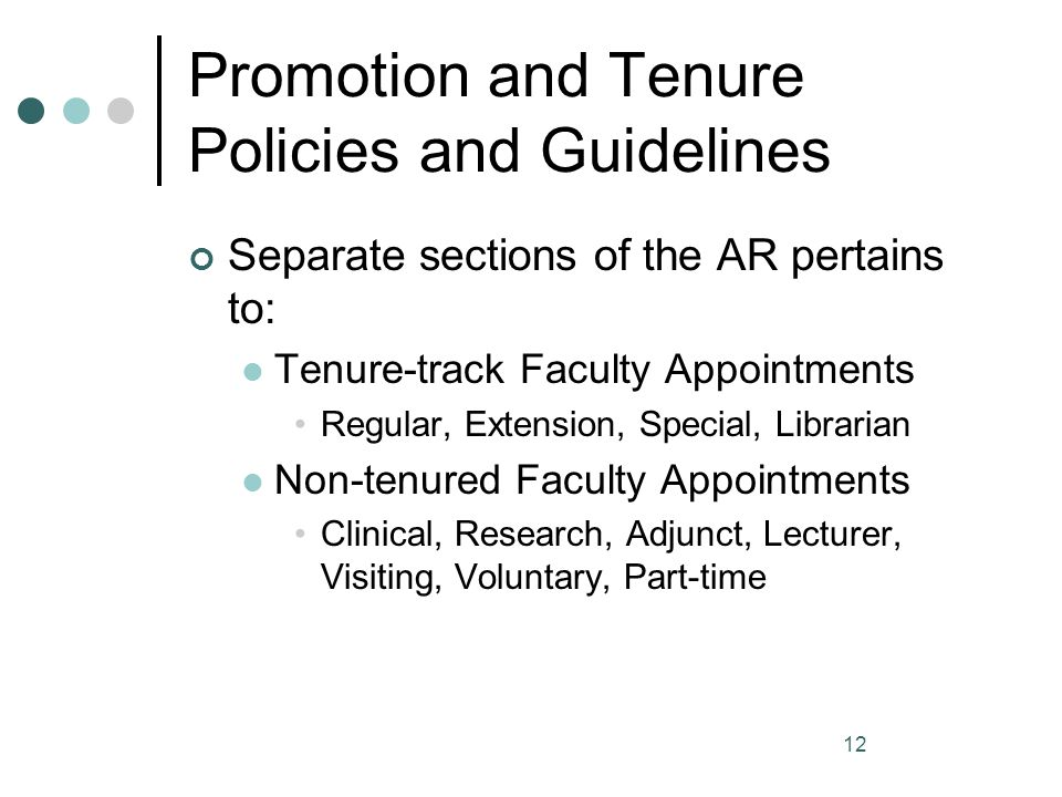 Promotion and Tenure Policies and Guidelines
