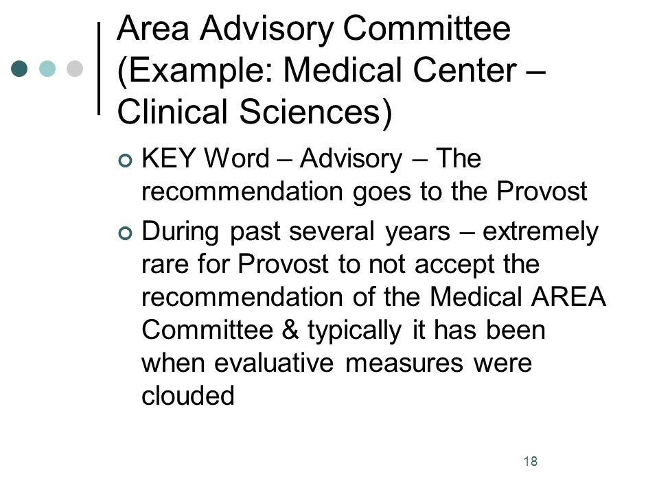 Area Advisory Committee (Example: Medical Center – Clinical Sciences)