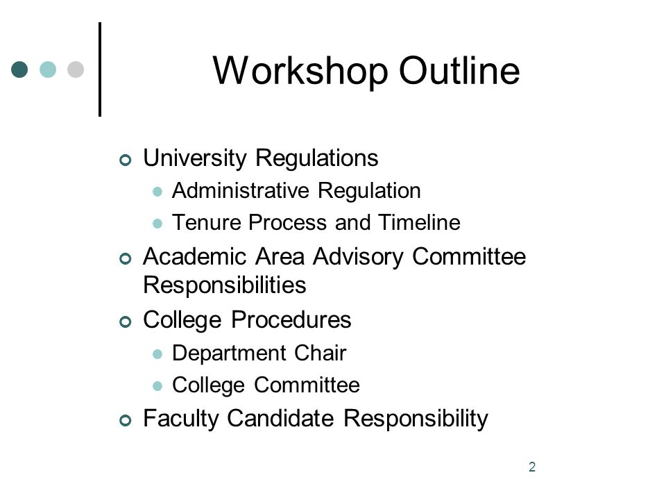 Workshop Outline University Regulations