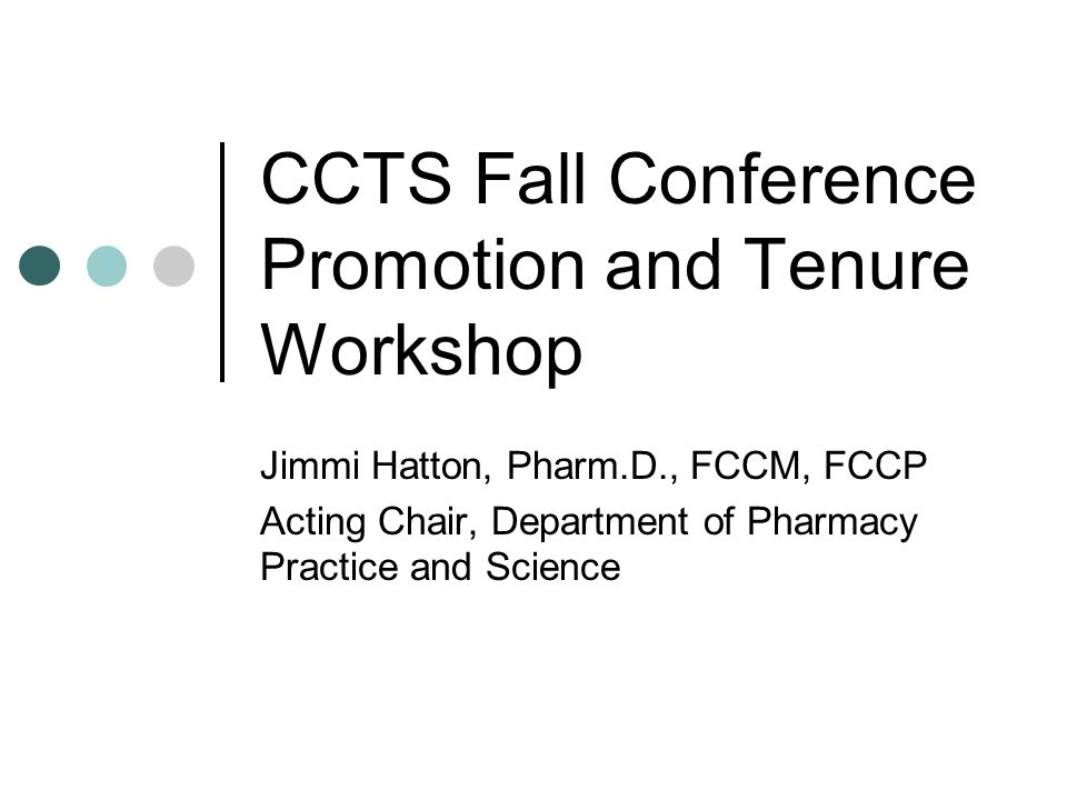 CCTS Fall Conference Promotion and Tenure Workshop