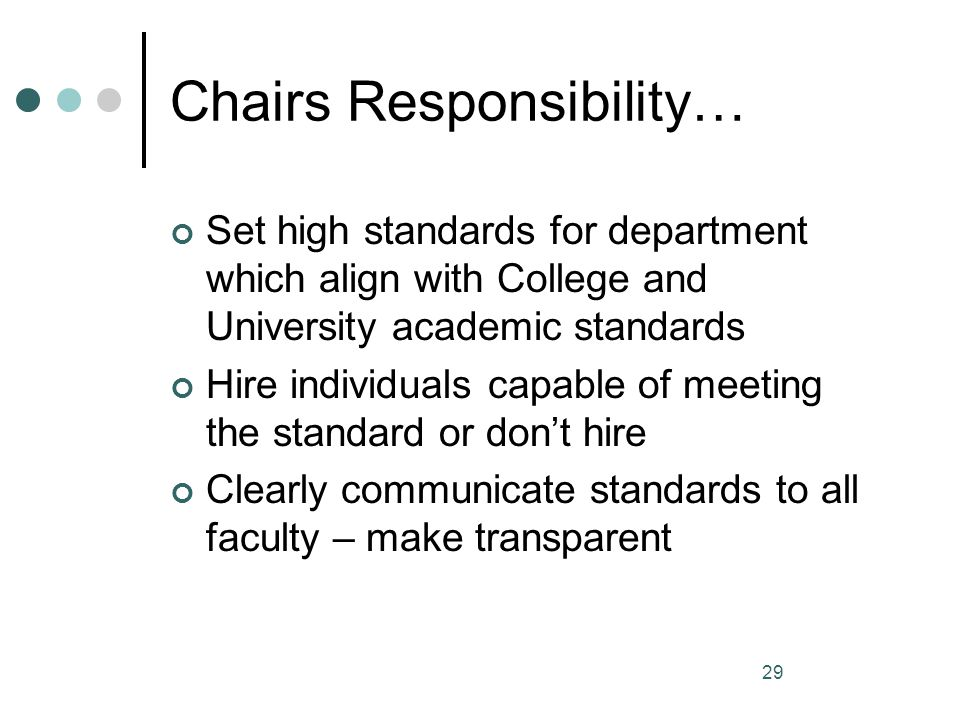 Chairs Responsibility…