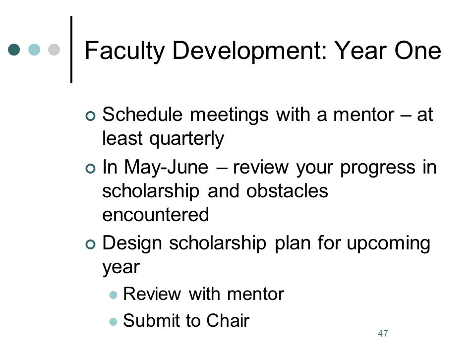 Faculty Development: Year One