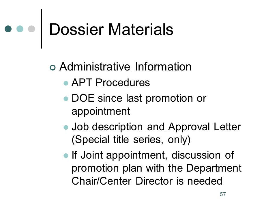 Dossier Materials Administrative Information APT Procedures