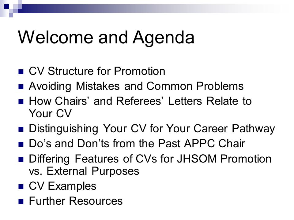 Welcome and Agenda CV Structure for Promotion