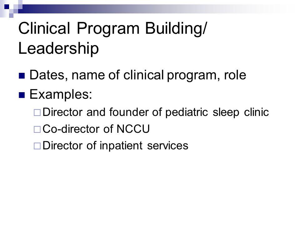 Clinical Program Building/ Leadership