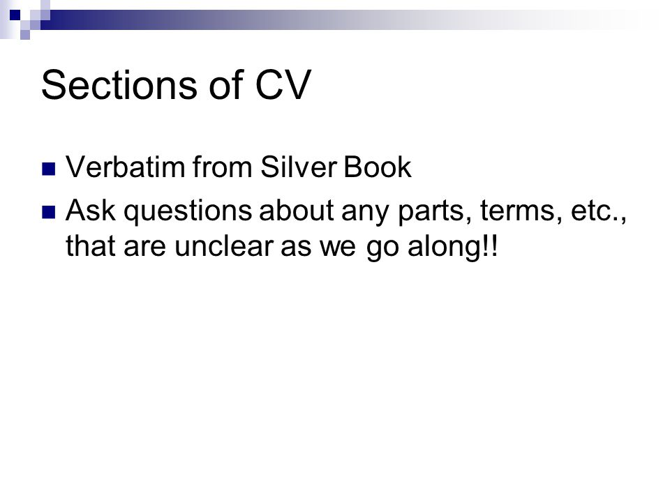 Sections of CV Verbatim from Silver Book