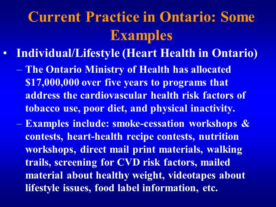 Current Practice in Ontario: Some Examples