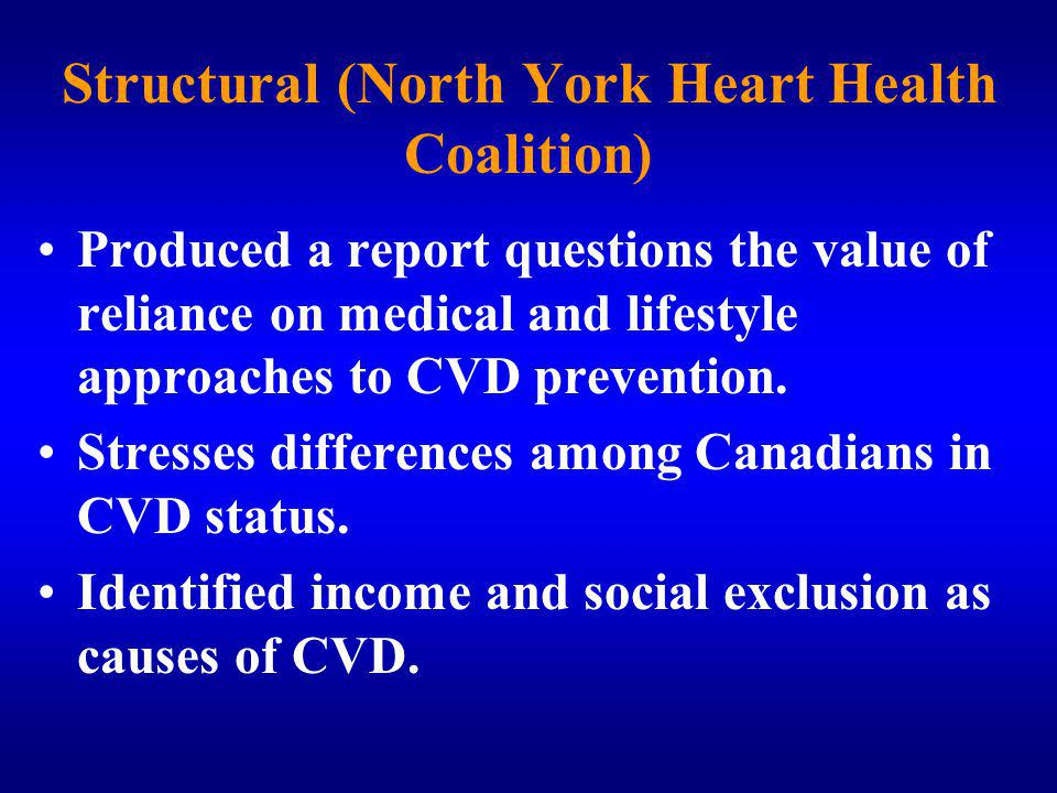 Structural (North York Heart Health Coalition)