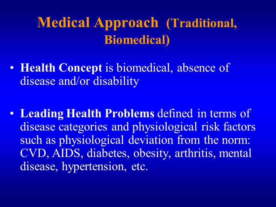 Medical Approach (Traditional, Biomedical)
