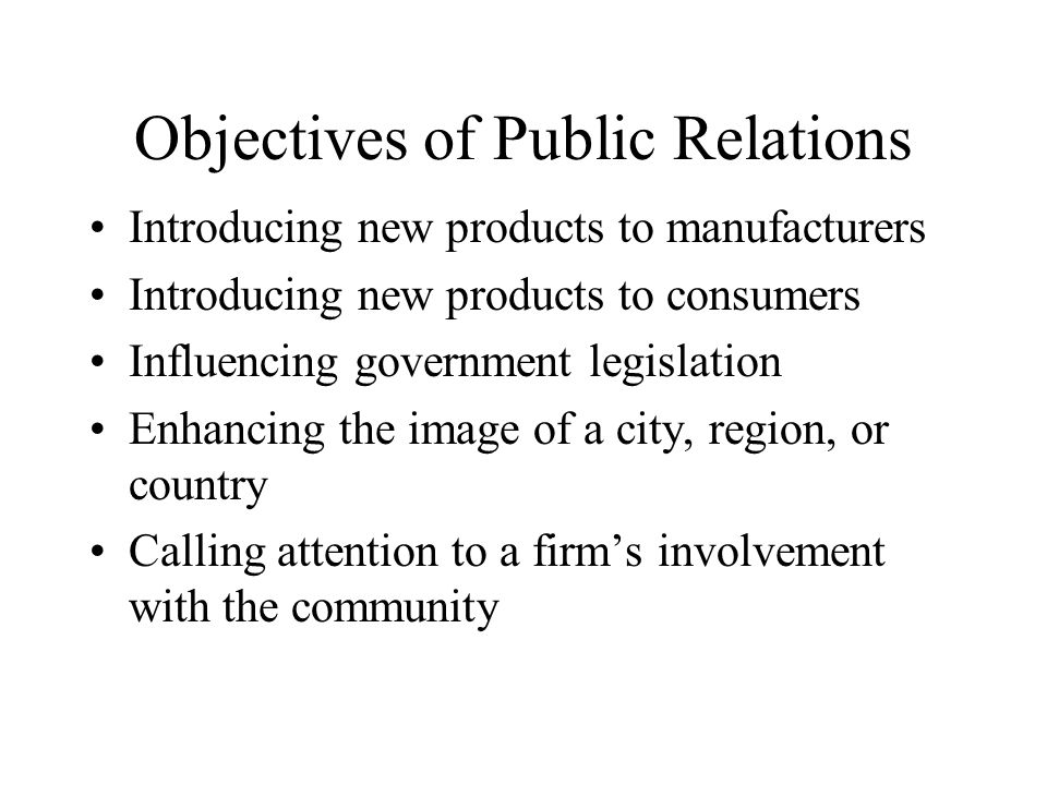 Objectives of Public Relations