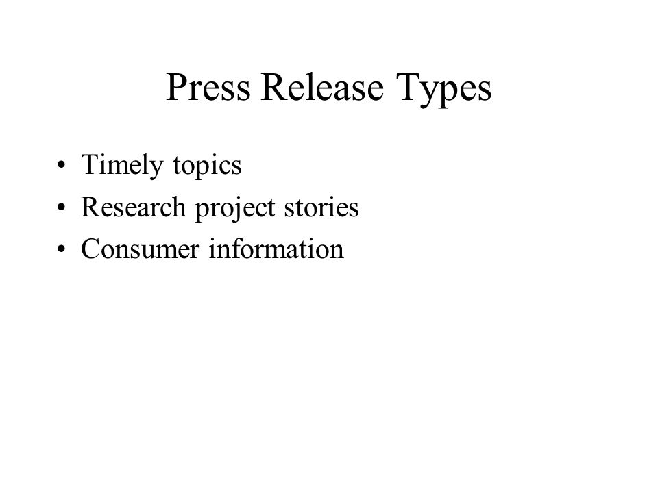 Press Release Types Timely topics Research project stories