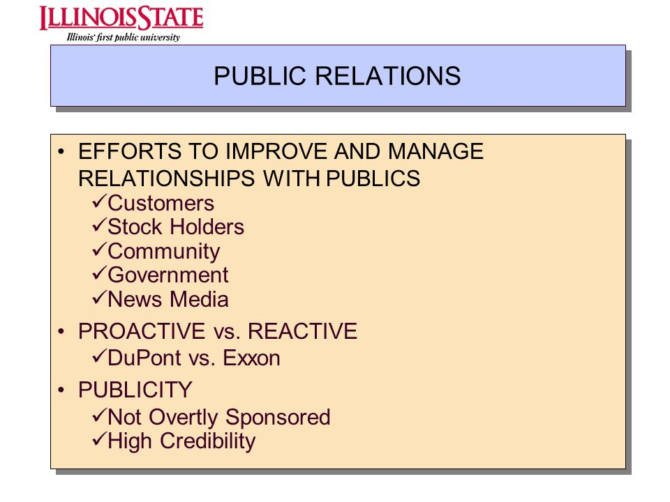 PUBLIC RELATIONS EFFORTS TO IMPROVE AND MANAGE RELATIONSHIPS WITH PUBLICS. Customers. Stock Holders.