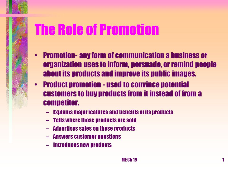 The Role of Promotion