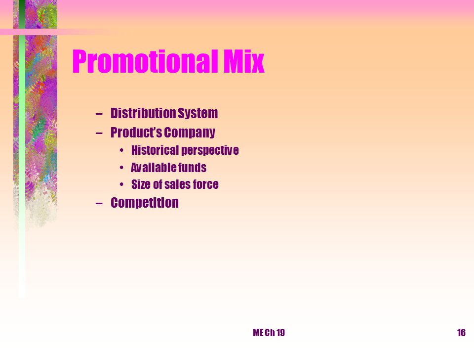 Promotional Mix Distribution System Product's Company Competition
