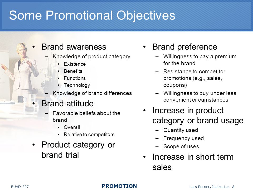 Some Promotional Objectives