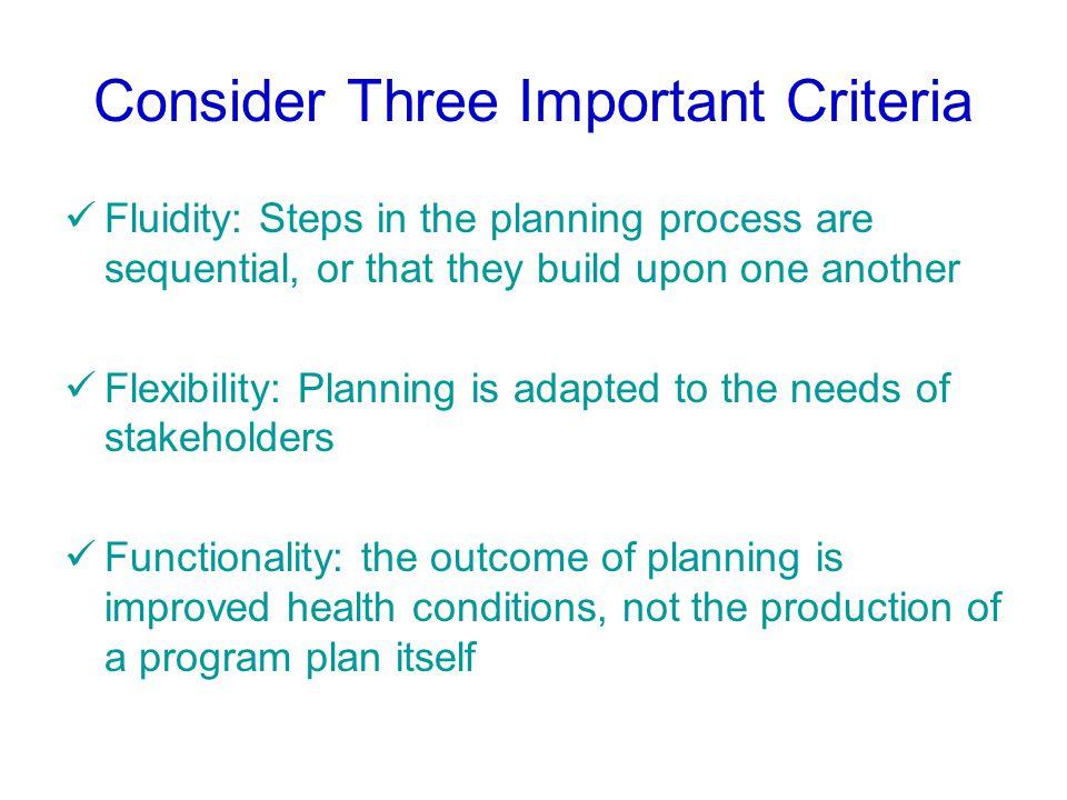 Consider Three Important Criteria