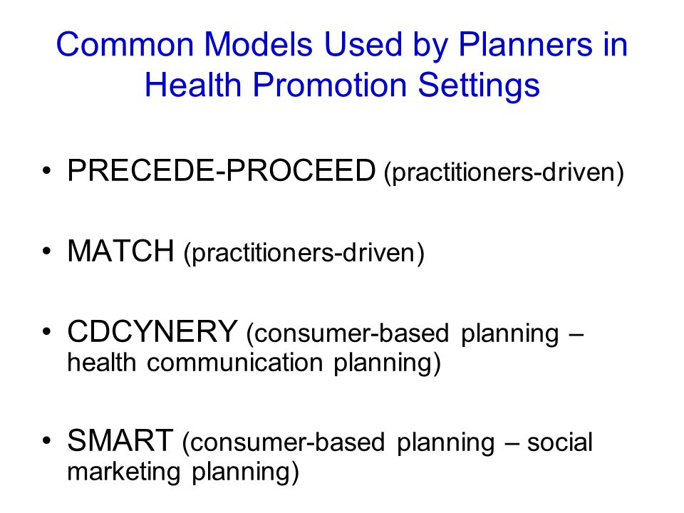 Common Models Used by Planners in Health Promotion Settings
