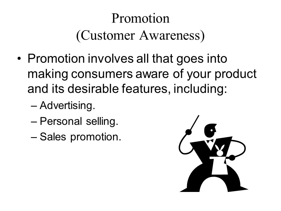 Promotion (Customer Awareness)