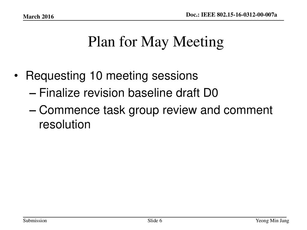 Plan for May Meeting Requesting 10 meeting sessions